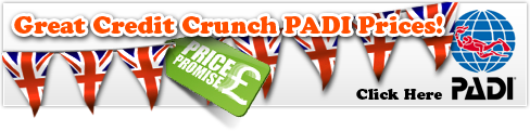 Great Credit Crunch PADI rices - Click here!